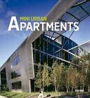 Mini Urban Apartments by Instituto Monsa de Ediciones (Paperback, 2013)