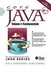 Core Java 2: v.1: Fundamentals by Cay S. Horstmann, Gary Cornell (Paperback, 2002)