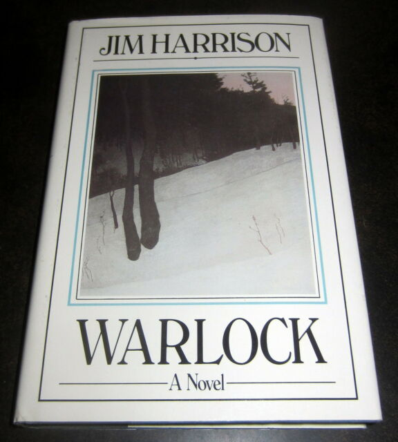 SIGNED by JIM HARRISON WARLOCK First Edition 1981 HARDCOVER Michigan Florida