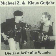 CD MICHAEL Z. & KLAUS GUTJAHR - die zeit heilt alle wunder