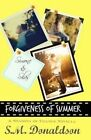 Forgiveness of Summer by S M Donaldson (Paperback / softback, 2014)