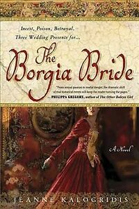 Borgia-Bride-Paperback-by-Kalogridis-Jeanne-Like-New-Used-Free-P-amp-P-in-the-UK