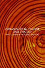 Organizational Change and Strategy: An Interlevel Dynamics Approach by David Coghlan, Nicholas S. Rashford (Paperback, 2005)