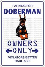 Parking For Doberman 8 x 12  Aluminum Novelty Sign