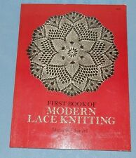 First Book of Modern Lace Knitting 1972 Beautiful knit Doilies curtains spread