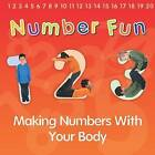Number Fun: Making Numbers with Your Body by Isabel Thomas (Paperback / softback, 2014)