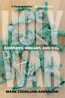 Holy War: Cowboys, Indians, and 9/11s by Mark Cronlund Anderson (Paperback, 2016)