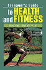 Teenager's Guide to Health and Fitness by Krishna Lingampalli (Paperback / softback, 2013)