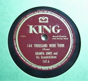 GRANDPA-JONES-144-Thousand-Were-There-KING-1947-Country-Gospel-78-EX