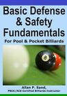 Basic Defense & Safety Fundamentals for Pool & Pocket Billiards by Allan P Sand (Paperback / softback, 2012)