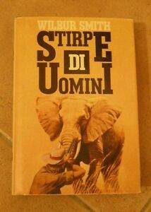 STIRPE-DI-UOMINI-di-W-Smith-1988-Longanesi-editore-pag-573