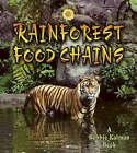 Rainforest Food Chains by Molly Aloian, Bobbie Kalman (Paperback, 2006)