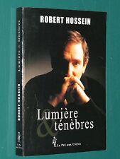 Lumière & ténèbres Robert HOSSEIN
