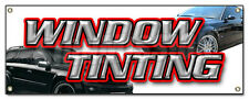 WINDOW TINTING BANNER SIGN car tint film roll signs auto sun