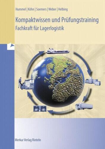 Kompaktwissen und Prüfungstraining - Fachkraft für Lagerlogistik Merkur
