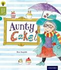Oxford Reading Tree Story Sparks: Oxford Level 7: Aunty Cake by Ros Asquith (Paperback, 2015)