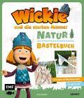 Das Wickie-Natur-Bastelbuch von Jessica Stuckstätte (2016, Gebundene Ausgabe)