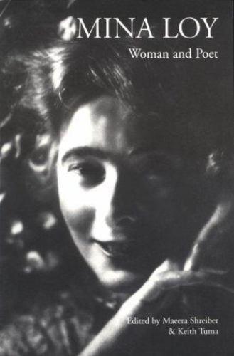 Modern Poet: Mina Loy : Woman and Poet (1998, Paperback)