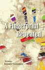 A Fingerprint Repeated by Jeffrey Condran (Paperback, 2013)
