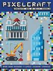 Pixel Craft City by Anna Bowles, Autumn Internal (Paperback, 2015)