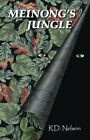 Meinong's Jungle by R.D. Nelson (Paperback, 2006)