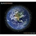 Sun Domingo - Songs For End Times (2011)