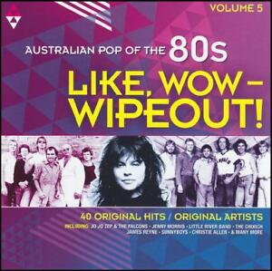 80-039-s-2-CD-LIKE-WOW-WIPEOUT-AUSTRALIAN-POP-OF-THE-80-039-s-Volume-5-NEW