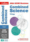 AQA GCSE Combined Science Trilogy Higher All-in-One Revision and Practice (Collins GCSE 9-1 Revision) by Collins GCSE (Paperback, 2016)
