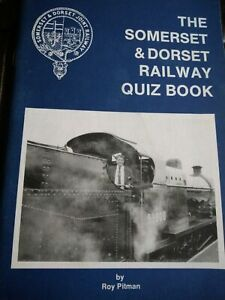 The Somerset and Dorset Railway Quiz Book Ray Pitman