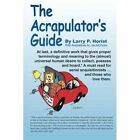 The Acrapulator's Guide by Horist Larry P. (author) 9781420896275