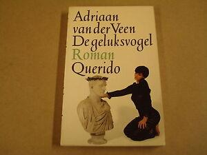 Details Over Boek Adriaan Van Der Veen De Geluksvogel