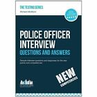 Police Officer Interview Questions and Answers (New Core Competencies): Sample Interview Questions for the Police Officer Assessment Centre and Final Interviews by Richard McMunn (Paperback, 2014)