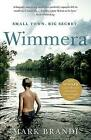 Wimmera: The bestselling Australian debut from the Crime Writers' Association Dagger winner by Mark Brandi (Paperback, 2017)