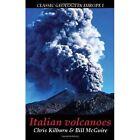 Italian Volcanoes by Christopher J. Kilburn, Bill McGuire (Paperback, 2001)