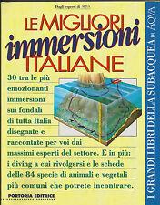 SUBACQUEA LE MIGLIORI IMMERSIONI ITALIANE PORTORIA