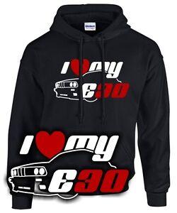 I-LOVE-MY-E30-3er-m3-Tuning-Treffen-bmw-old-school-SATIRE-SWEATSHIRT-Hoodie