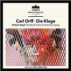 Carl Orff: Die Kluge (2016)