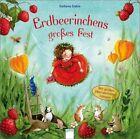 Erdbeerinchens großes Fest von Stefanie Dahle (2012, Taschenbuch)