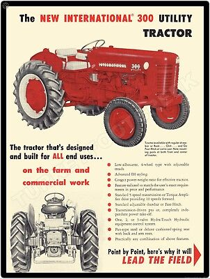 "INTERNATIONAL 300 TRACTOR 9/"" x 12/"" Sign"