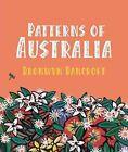 Patterns of Australia by Bronwyn Bancroft (Hardback, 2012)
