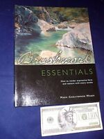 Brushwork Essentials Mark Christopher Weber Paperback Art Technique Book Oils