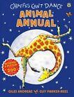 Giraffes Can't Dance Animal Annual by Giles Andreae (Hardback, 2014)