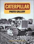 Caterpillar Photo Gallery by Peter Letourneau (Paperback, 1997)