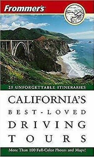 California's Best-Loved Fahren Tours von Frommer's
