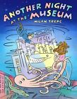 Another Night at The Museum 9780805089486 by Milan Trenc Hardback