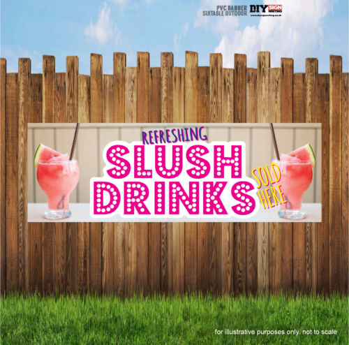 REFRESHING SLUSH DRINKS SOLD HERE Shop Large Indoor and Outdoor PVC Banner Sign