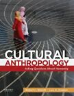 Cultural Anthropology : Asking Questions about Humanity by Robert L. Welsch and Luis A. Vivanco (2014, Paperback)