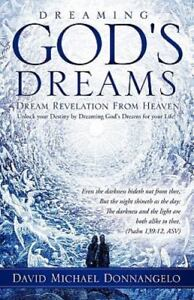 Dreaming-God-039-s-Dreams-by-David-Michael-Donnangelo-2010-Paperback