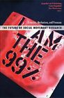 The Future of Social Movement Research: Dynamics, Mechanisms, and Processes by University of Minnesota Press (Paperback, 2013)