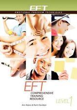 Eft Level 1 Comprehensive Training Resource by Ann Adams and Karin Davidson (2011, Paperback)